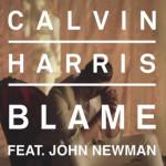 Calvin Harris & John Newman – Blame