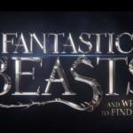 "Pogledaj trejler za film ""Fantastic Beast and Where to Find Them""!"
